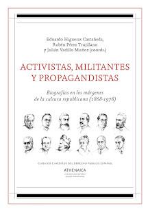 """MI ÚLTIMO LIBRO COLECTIVO: """"Activistas, militantes y propagandistas""""."""