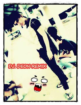 DJ DEON REMIX