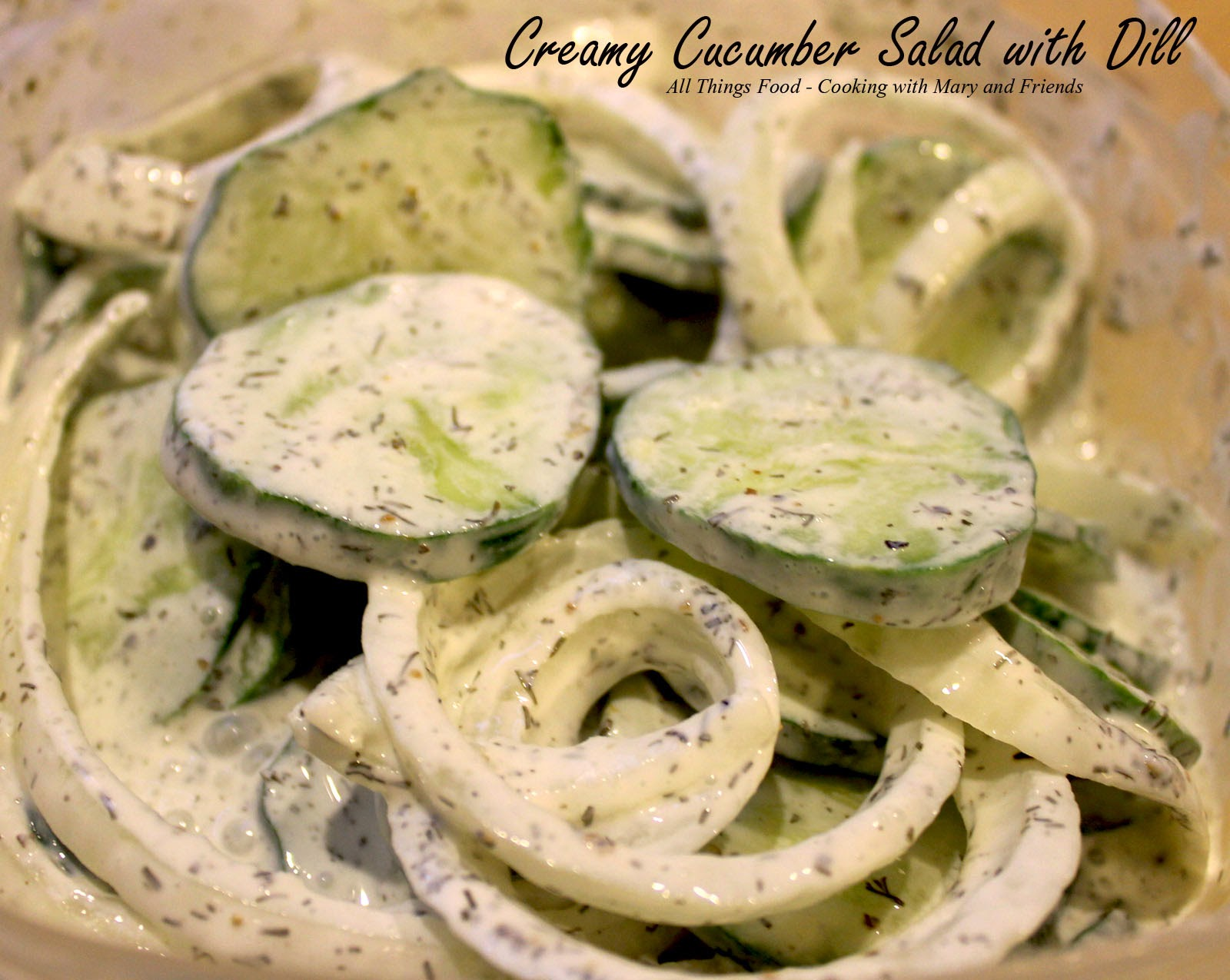 Cooking With Mary and Friends: Creamy Cucumber Salad with Dill