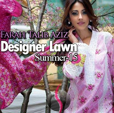 Designer Lawn 2015 By Farah Talib Aziz