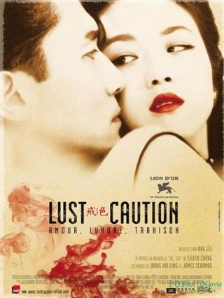 Sắc, Giới – Lust, Caution