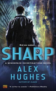 Sharp by Alex Hughes (Mindspace Investigations #2)