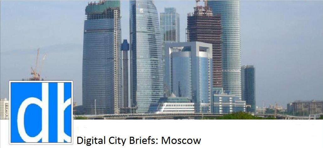 Digital City Briefs - Moscow