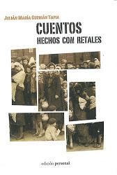 """GÉNESIS de """"Cuentos hechos con retales"""""""