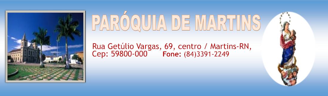 PARÓQUIA DE MARTINS