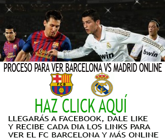 Ver Barcelona vs Real Madrid Online