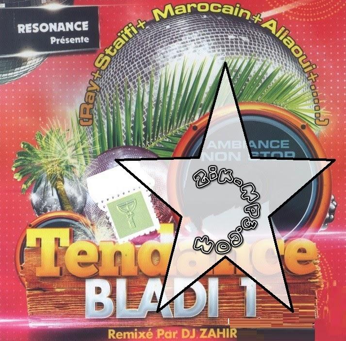 Dj Zahir-Tendance Bladi Vol. 1 (2014)