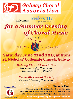 Summer concert, Galway Choral Association and Knoxville Choral Society, St Nicholas Church, Galway.   8pm, Sat 22 June 2013.