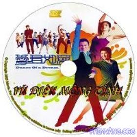Vũ Điệu Mộng Tình (2002) - Dance Of A Dream 2002