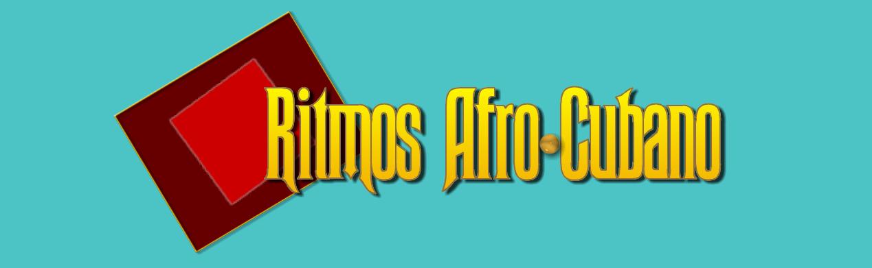 Ritmos Afro-Cubano