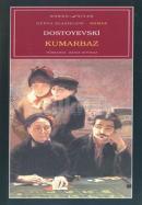 KUMARBAZ, Dostoyevski