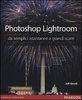 Photoshop Lightroom da semplici istantanee a grandi scatti