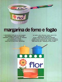 propaganda margarina Flor - 1972; 1972; os anos 70; propaganda na década de 70; Brazil in the 70s, história anos 70; Oswaldo Hernandez;