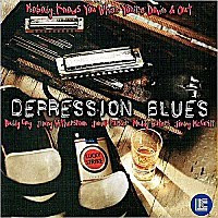 Various - Depression Blues: Nobody Knows You When You