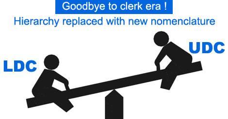 Lower Division Clerk (LDC) and Upper Division Clerk (UDC)