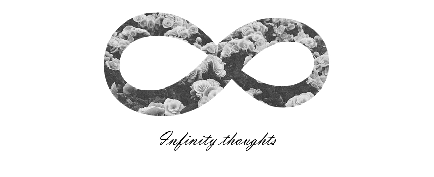 infinity thoughts