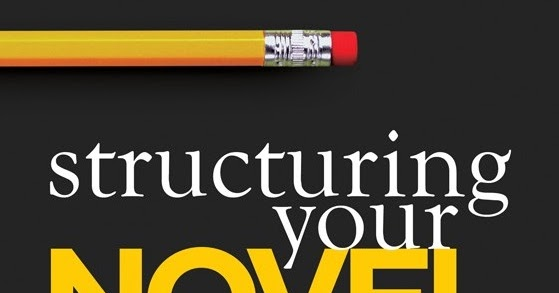 learn how to structure a novel