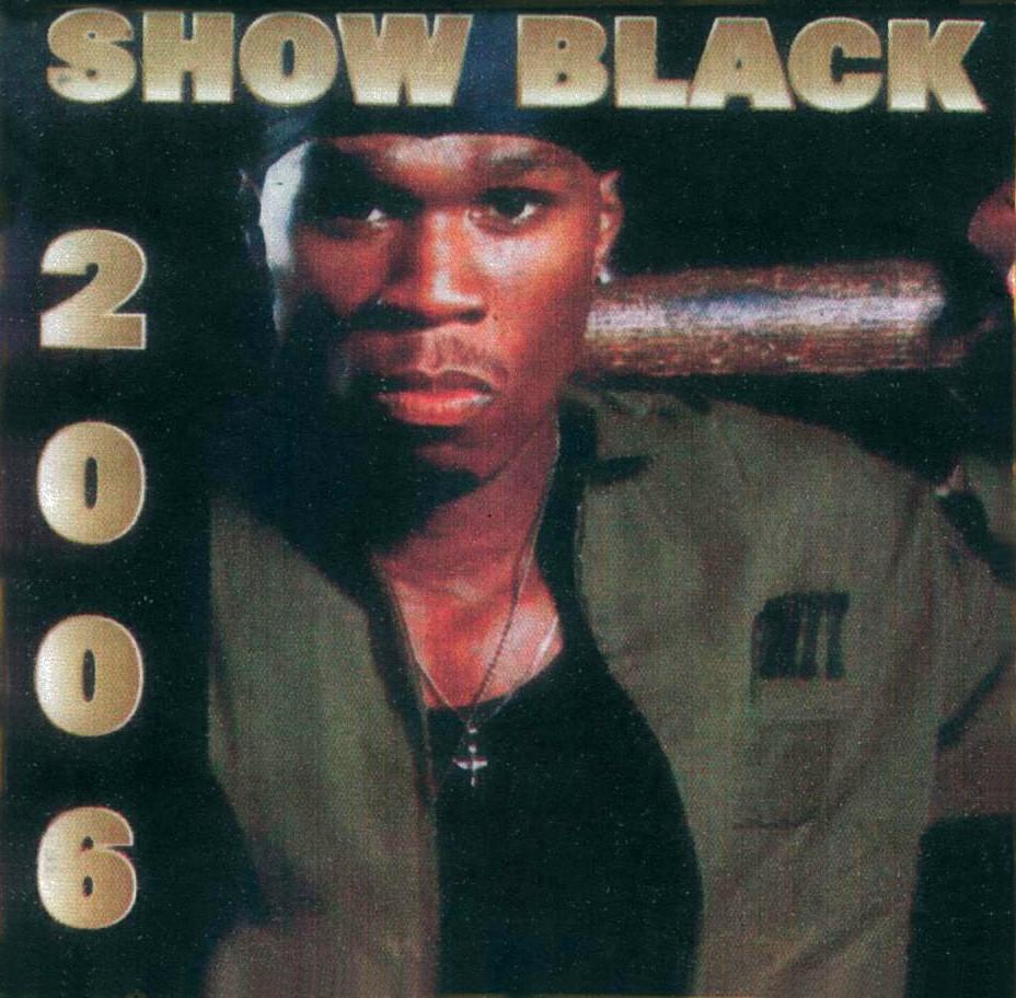 SHOW BLACK 2006