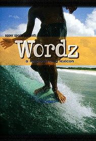 Wordz: A Longboarding Lexicon