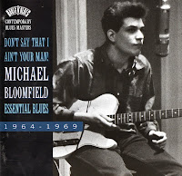 Mike Bloomfield - Essential Blues 1964-1969
