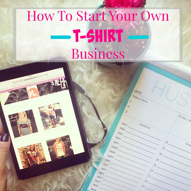 The daily tay how to start your own t shirt business for T shirt business start up
