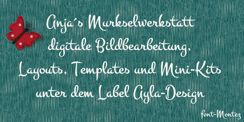 Anja´s Murkselwerkstatt - Digitale Bildbearbeitung, Layouts, Templates und Mini-Kits