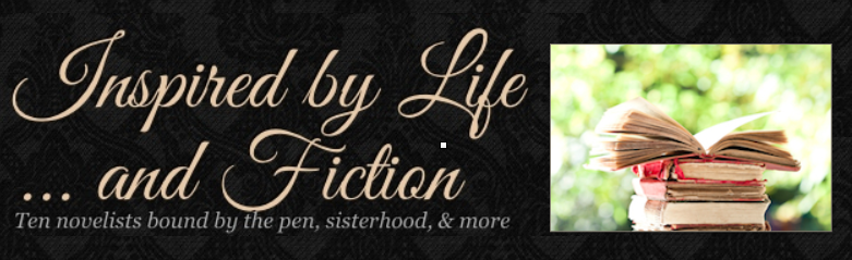 Inspired by Life...and Fiction (my group blog)