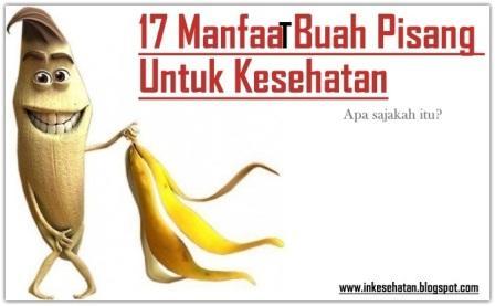 17 Manfaat Buah Pisang Bagi Kesehatan Tubuh