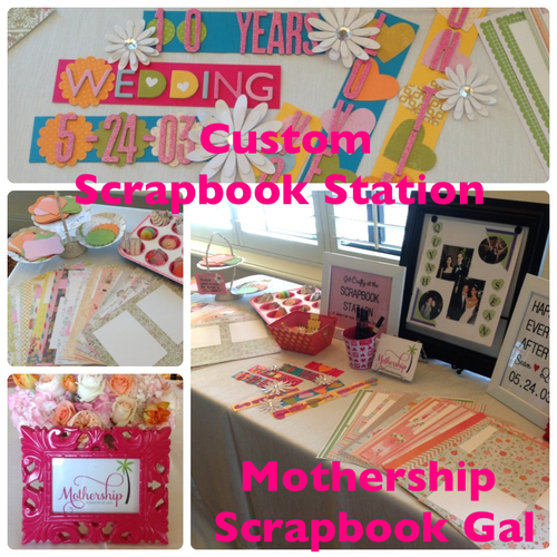 Custom Scrapbook Station For A Very Special Celebration