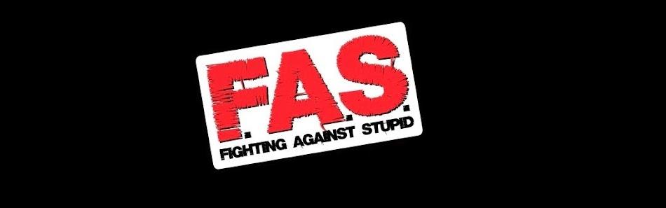 Fighting Against Stupid