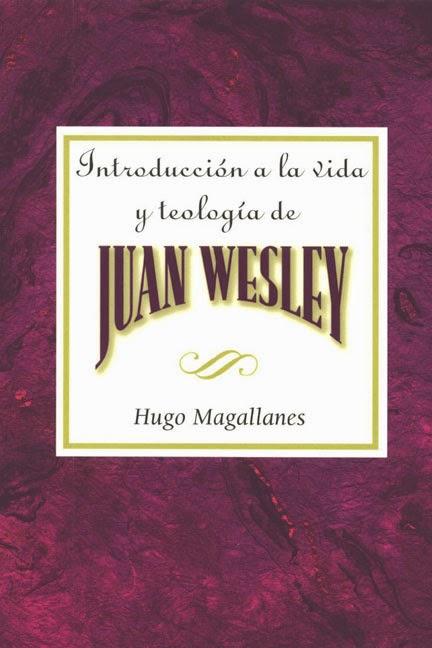 Hugo Magallanes-Introducción a La Vida y Teología De Juan Wesley-