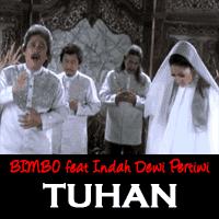 BIMBO feat Indah Dewi Pertiwi - TUHAN