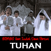 Video Musik BIMBO feat Indah Dewi Pertiwi - TUHAN