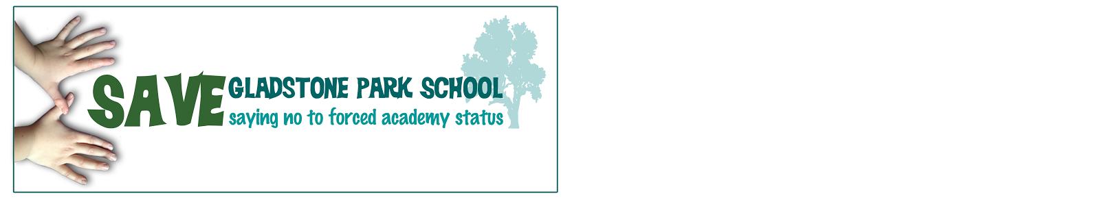 Save Gladstone Park School