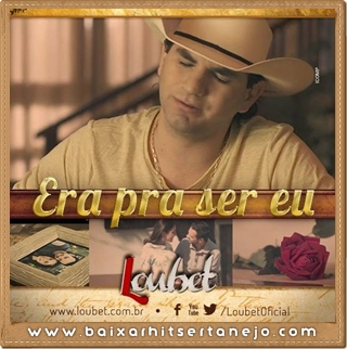 Download Loubet - Era Pra Ser Eu Mp3