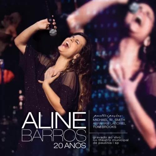 Aline Barros - 20 anos - (Playback)
