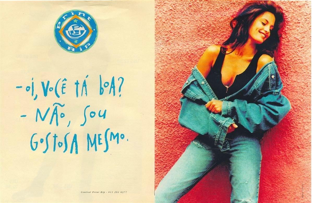 Propaganda do Jeans Print Rip, em 1993. Venda de roupa com toque de vaidade para as garotas.
