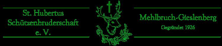 St. Hubertus Schützenbruderschaft Mehlbruch-Gieslenberg