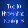 Top 10 Boutiques in Hyderabad