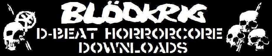 (A)  BLÖDKRIG // D-Beat Horrorcore Downloads  (E)