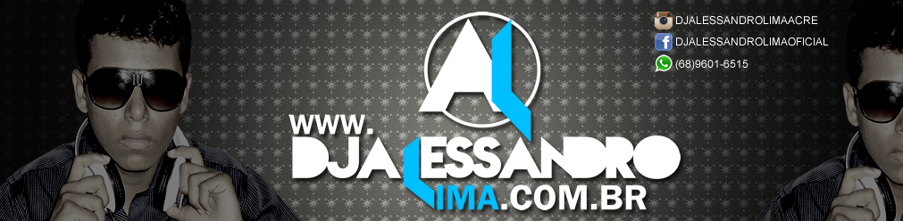 ::: DJ Alessandro Lima - Site Oficial :::