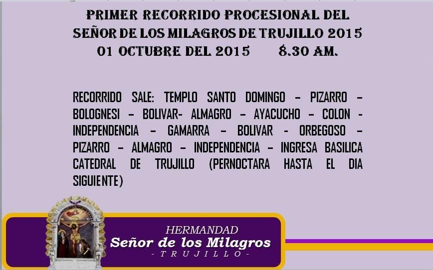 PRIMER RECORRIDO 2015 DEL SEÑOR DE LOS MILAGROS DE TRUJILLO