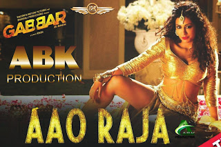 Aao Raja (Gabbar Is Back) [ABK PRODUCTION]