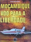M-MOÇAMBIQUE - VOO PARA A LIBERDADE