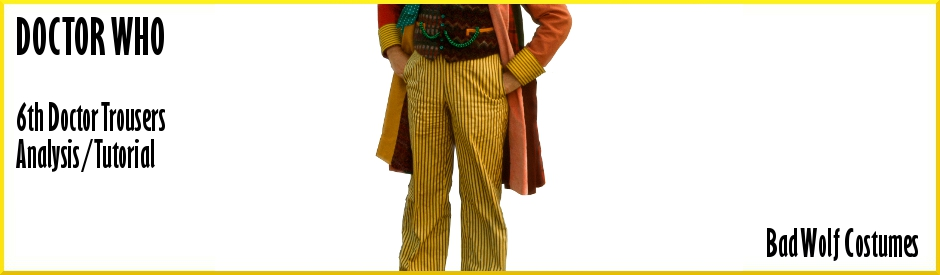 Doctor Who: 6th Doctor Trousers Analysis/Tutorial