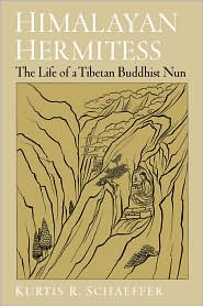 Himalayan Hermitess: The Life of a Tibetan Buddhist Nun