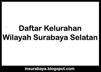 Kelurahan di Wilayah Surabaya Selatan, Daftar Kelurahan Wilayah Surabaya Selatan, Pembagian Kelurahan Wilayah Surabaya Selatan, Daftar Desa di Wilayah Surabaya Selatan