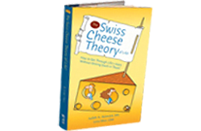 theswisscheesetheoryoflife ABE Blogtastic Prize Package #1: Dr. Sears Zone Program and the Swiss Cheese Theory book