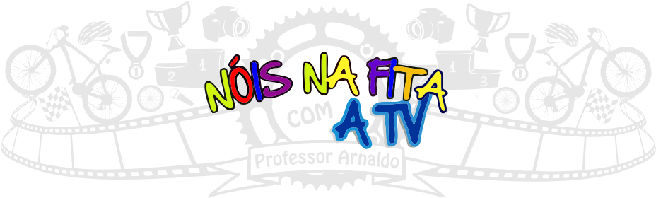 Nóis na Fita a TV - Blog do Professor Arnaldo