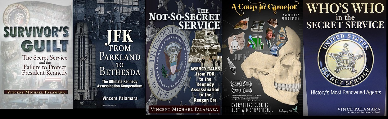 """SURVIVOR'S GUILT"" , ""JFK: FROM PARKLAND TO BETHESDA"", ""THE NOT SO SECRET SERVICE"" +"